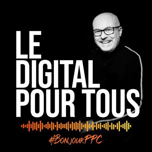 Cover art for podcast Le digital pour tous