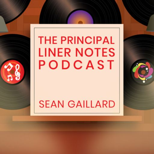 Cover art for podcast The Principal Liner Notes Podcast