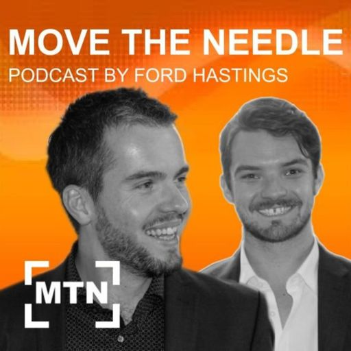 Cover art for podcast Move The Needle by Ford Hastings