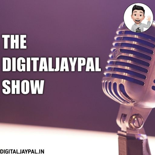 Cover art for podcast THE DIGITALJAYPAL SHOW: GET LATEST BLOGGING & SEO TIPS IN HINDI.