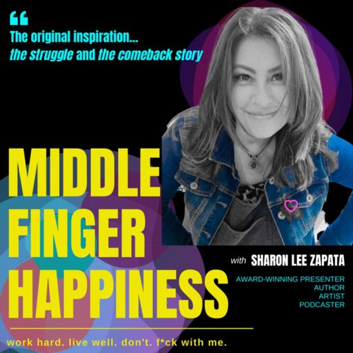 Cover art for podcast Middle Finger Happiness