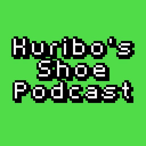 Cover art for podcast Kuribo's Shoe Podcast