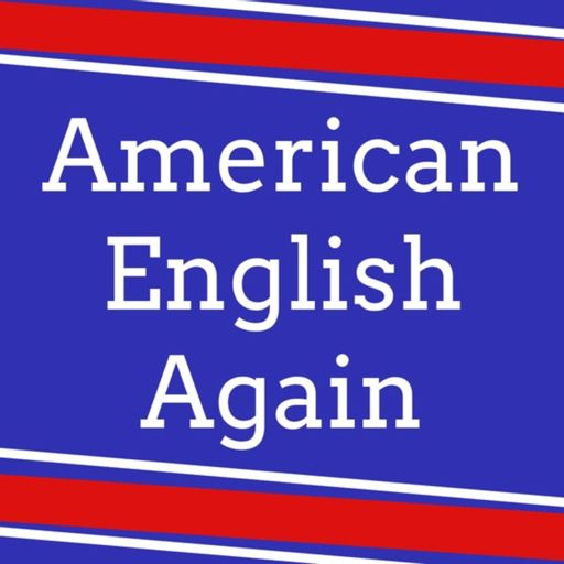 Cover art for podcast American English Again