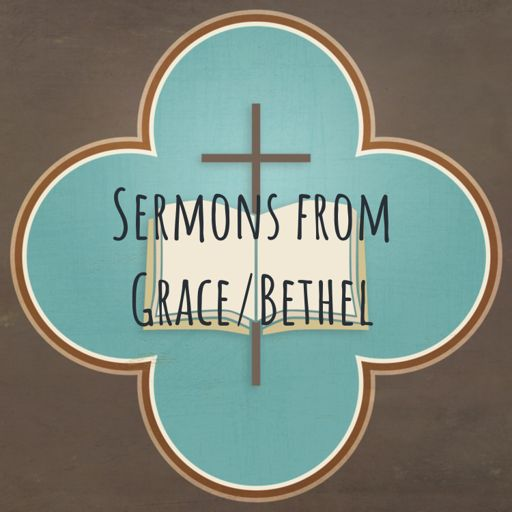 Cover art for podcast Sermons from Grace/Bethel