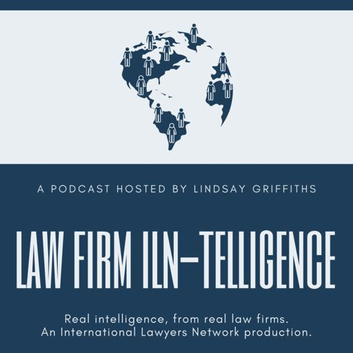 Cover art for podcast Law Firm ILN-telligence