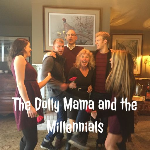 Cover art for podcast The Dolly Mama and the Millennials