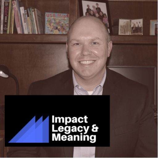Cover art for podcast Impact Legacy and Meaning
