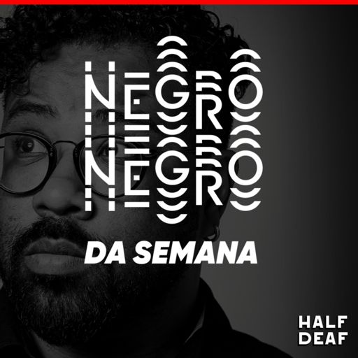 Cover art for podcast Negro da Semana