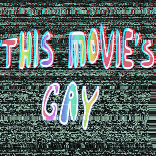 Cover art for podcast This Movie's Gay