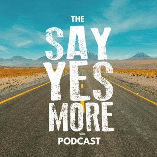 Cover art for podcast The SayYesMore Podcast