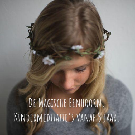 Cover art for podcast De Magische Eenhoorn. Kindermeditatie's vanaf 5 jaar.