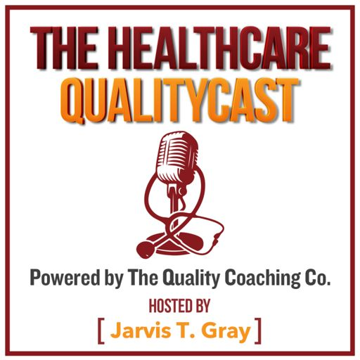 Cover art for podcast The Healthcare QualityCast