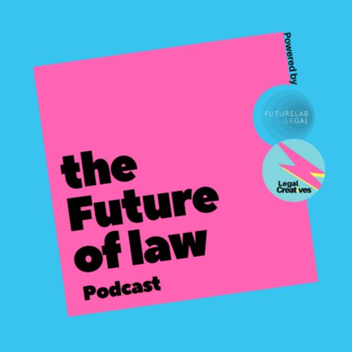 Cover art for podcast The Future of Law Podcast