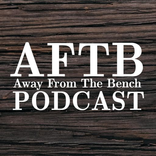 Cover art for podcast Away From The Bench