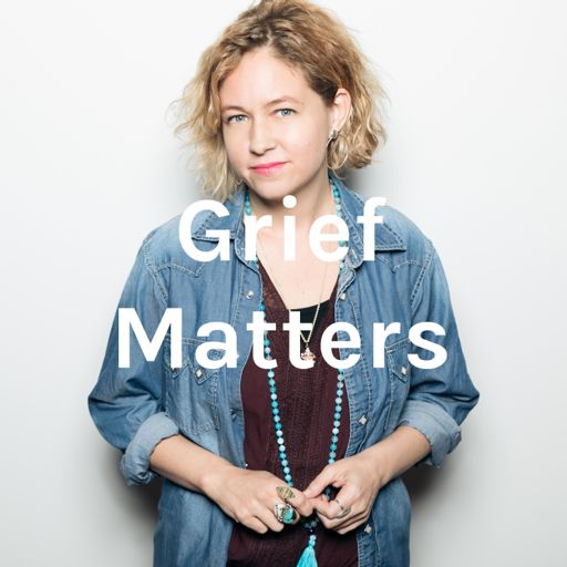 Cover art for podcast Grief Matters