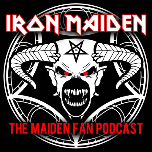 Cover art for podcast Iron Maiden Podcast : The Maiden Fan Podcast