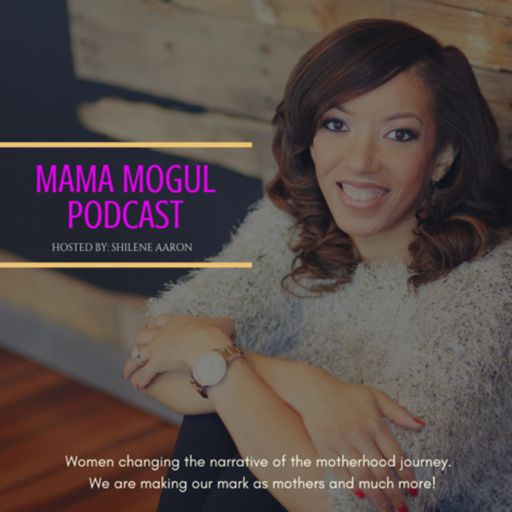 Cover art for podcast The Mama Mogul Podcast