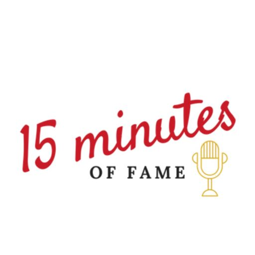 Cover art for podcast 15 Minutes Of Fame