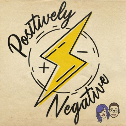 Cover art for podcast Positively Negative