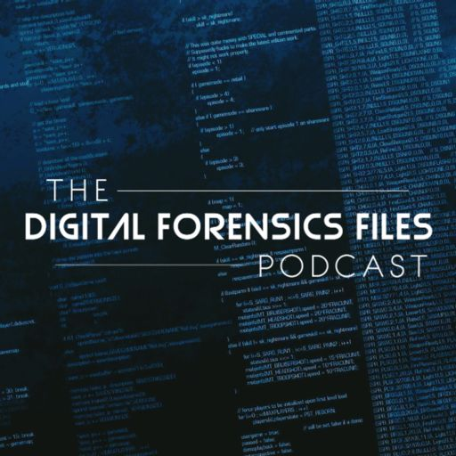 Cover art for podcast The Digital Forensics Files Podcast