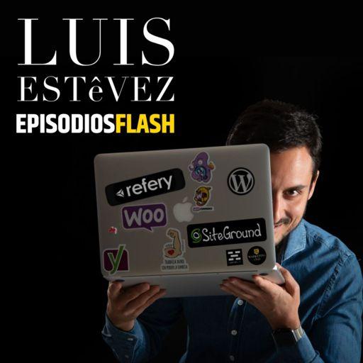 Cover art for podcast LUIS ESTéVEZ Episodios Flash