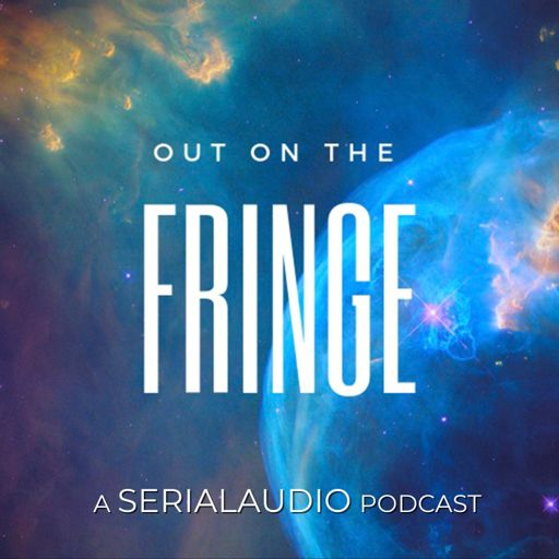 Cover art for podcast OUT ON THE FRINGE