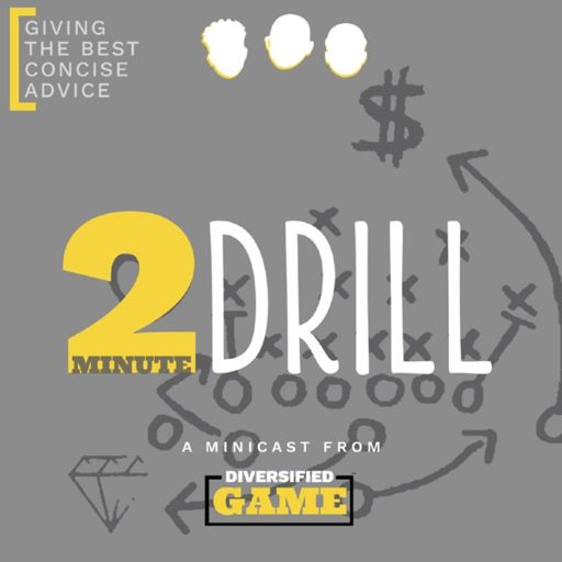Cover art for podcast 2 Minute Drill, a Minicast From Diversifed Game