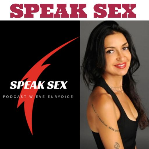 Cover art for podcast Speak Sex with Eve