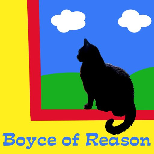Cover art for podcast The Boyce of Reason