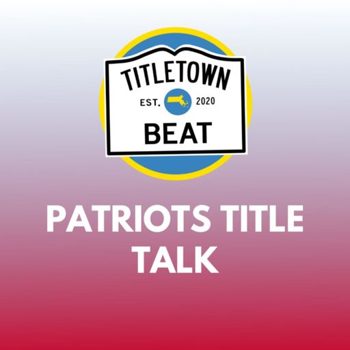 Cover art for podcast Patriots Title Talk