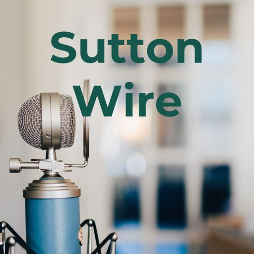 Cover art for podcast Sutton Wire