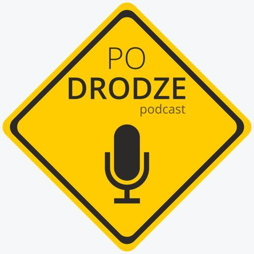 Cover art for podcast Po Drodze podcast