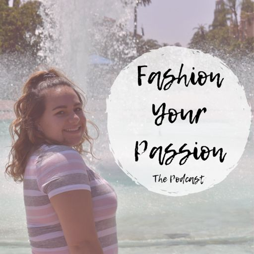Cover art for podcast Fashion Your Passion Podcast