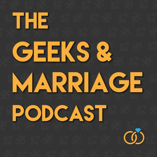 Cover art for podcast Geeks & Marriage Podcast