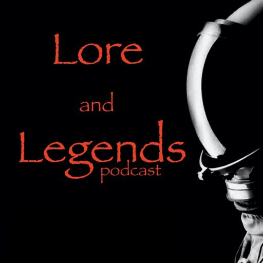 Cover art for podcast Lore and Legends