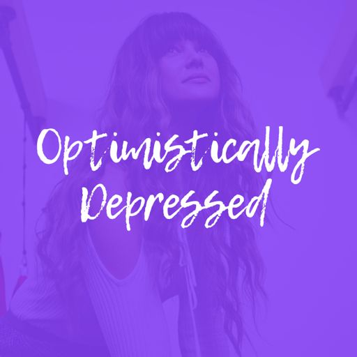 Cover art for podcast Optimistically Depressed