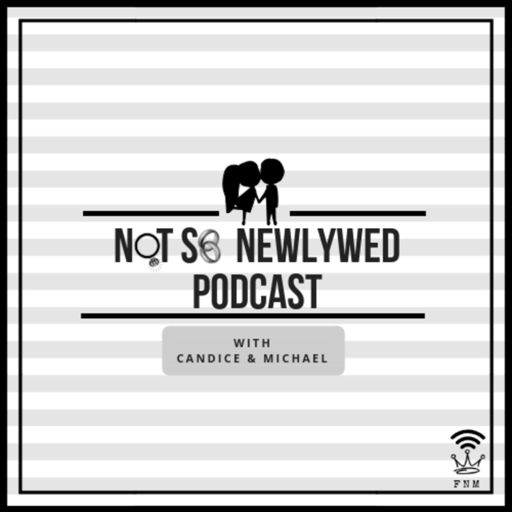 Cover art for podcast Not So Newlywed Podcast