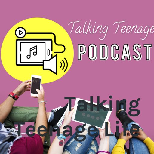 Cover art for podcast Talking Teenage Life