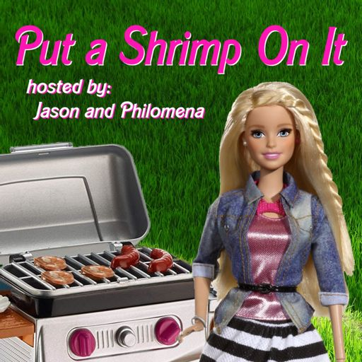 Cover art for podcast Put a Shrimp On It | A Barbie Movie Fan Podcast