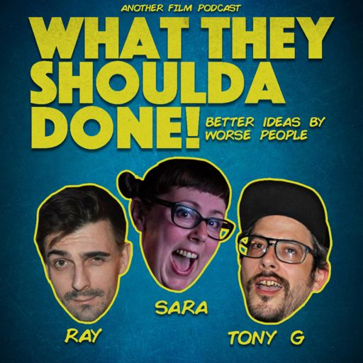 Cover art for podcast What They Shoulda Done, Better Ideas By Worse People