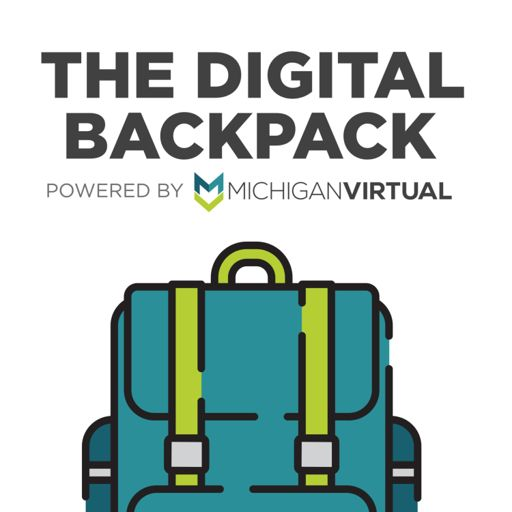 Cover art for podcast The Digital Backpack: Your Resource for Online Learning