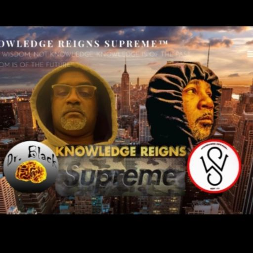 Cover art for podcast KNOWLEDGE REIGNS SUPREME