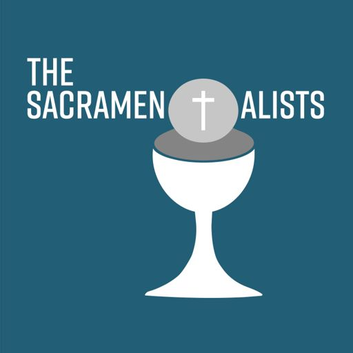 Cover art for podcast The Sacramentalists