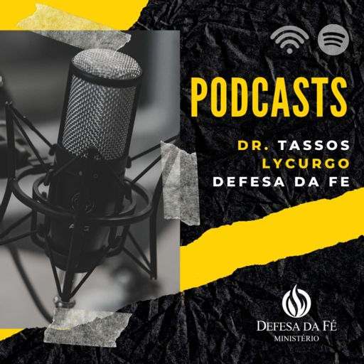 Cover art for podcast Tassos Lycurgo | Defesa da Fé PodCasts