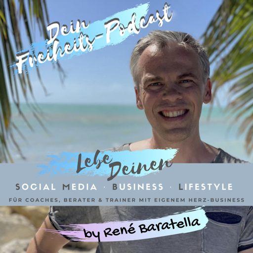 Cover art for podcast Der Freiheits-Podcast für Coaches, Berater & Trainer von René Baratella