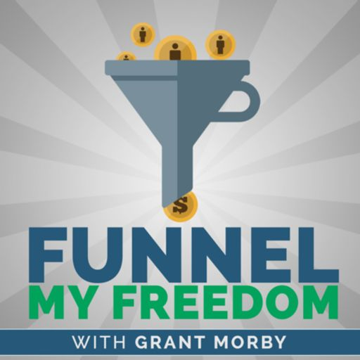 Cover art for podcast Funnel My Freedom