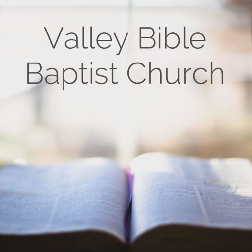 Cover art for podcast Valley Bible Baptist Church - Espanola, NM