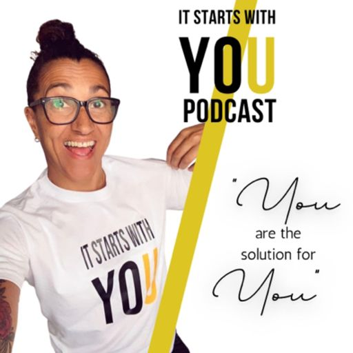 Cover art for podcast It starts with YOU!
