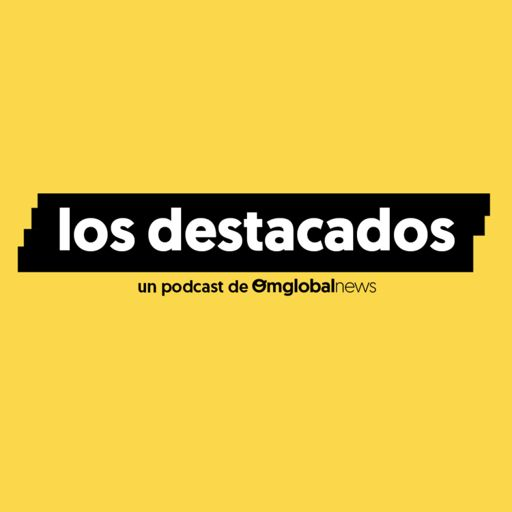 Cover art for podcast Los Destacados
