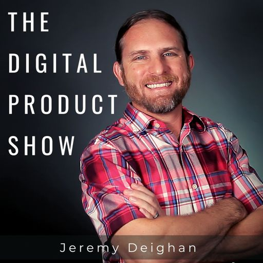 Cover art for podcast The Digital Product Show with Jeremy Deighan
